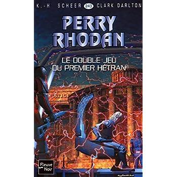 Le Double Jeu du Premier Hétran - Perry Rhodan (2)