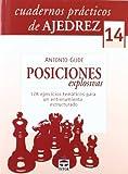 CUADERNOS PRÁCTICOS DE AJEDREZ 14. POSICIONES EXPLOSIVAS (Ajedrez (tutor))