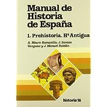 Manual de Historia de España : prehistoria, historia antigua