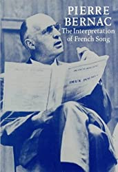 The Interpretation of French Song by Pierre Bernac (1998-06-20)