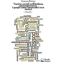 Varietà sociali nell'italiano contemporaneo: i gerghi come sottocodici non tecnici