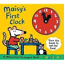 Maisy's First Clock: A Maisy Fun-to-Learn Book