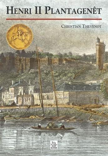 Henri II Plantagenêt par Christian Thévenot