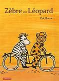 Zèbre ou Léopard