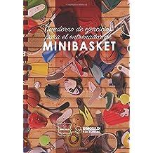 Cuaderno de Ejercicios para el Entrenador de Minibasket