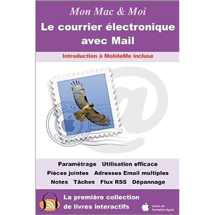 Le courrier électronique avec Mail (Mon Mac & Moi)