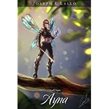 Entwell Origins: Ayna (The Book of Deacon)