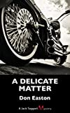 Delicate Matter: A Jack Taggart Mystery