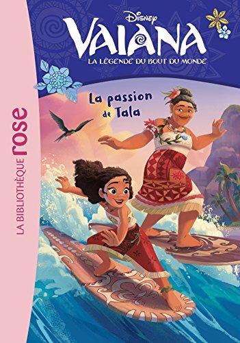 Vaiana 09 - La passion de Tala par Walt Disney company