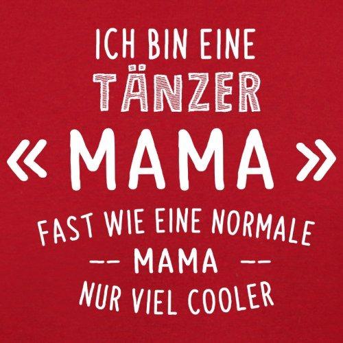 Ich bin eine Tänzer Mama - Herren T-Shirt - 13 Farben Rot