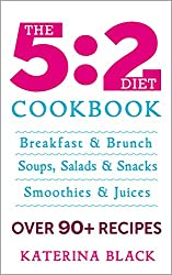 The Ultimate 5:2 Diet Cookbook (3 Books in 1): Over 90 of The Best Recipes to Help You Loose Weight on The 5:2 Diet (The 5:2 Diet Cookbook 4) (English Edition)