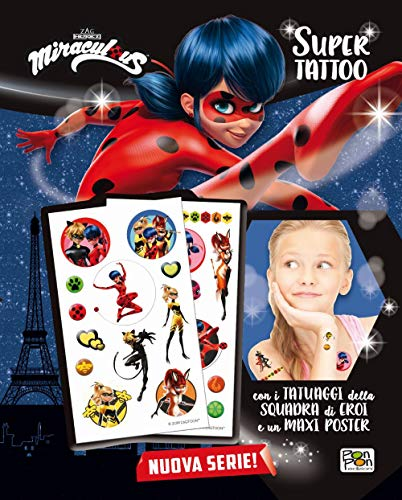 Super Tattoo. Miraculous. Le storie di Ladybug Chat