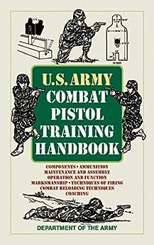 Ebooks U.S. Army Combat Pistol Training Handbook (US Army Survival) Descargar PDF