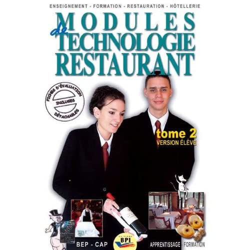 Modules de technologie restaurant CAP : Tome 2 Version élève