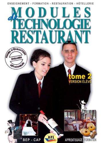 Modules de technologie restaurant CAP : Tome 2 Version élève
