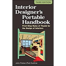 Interior Designer's Portable Handbook: First-Step Rules of Thumb for the Design of Interiors (McGraw-Hill Portable Handbook)