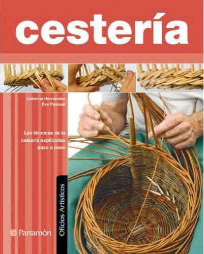 CESTERIA (Oficios artísticos)