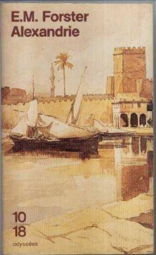 Alexandrie : Une histoire et un guide