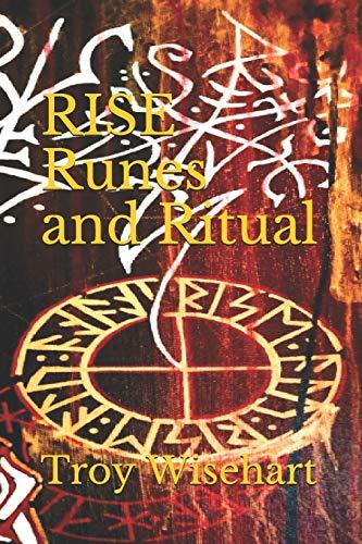 RISE: Runes and Ritual