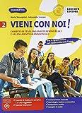 Vieni con noi! Compiti di italiano in situazioni reali e allenamenti grammaticali. Per la Scuola media. Con e-book. Con espansione online: 2