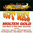 Molten Gold-Best of Hot Wax Records