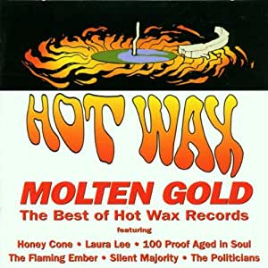 Molten Gold-Best of Hot Wax Records