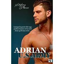ADRIAN U.S. ARMY (French Edition)