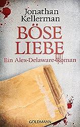 Böse Liebe: Ein Alex-Delaware-Roman 8