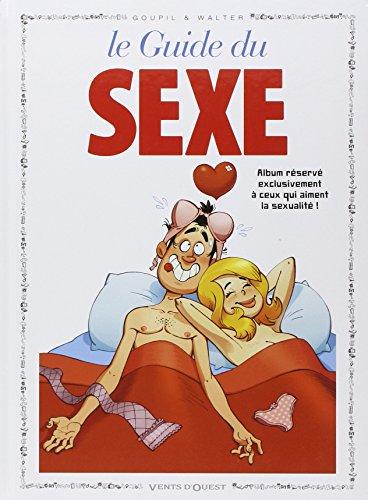Le Guide du sexe en BD par Goupil