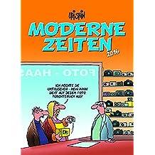 Moderne Zeiten 2016: Wandkalender