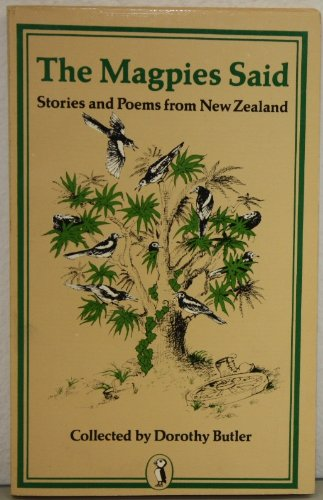 The Magpies said : stories and poems from New Zealand