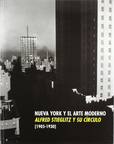 Alfred Stieglitz y su círculo Nueva York y el arte moderno 1905-1930 por Alfred Stieglitz