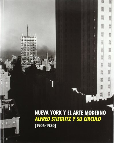 Descargar Libro Alfred Stieglitz y su círculo Nueva York y el arte moderno 1905-1930 de Alfred Stieglitz