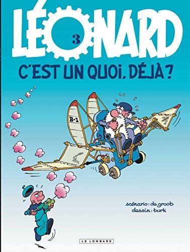 Léonard, tome 3 : C'est un quoi, déjà ?