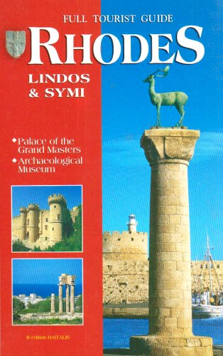 Full Tourist Guide Rhodes Lindos and Symi Palace of the Grand Masters, Archaeological Museum