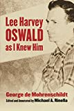 Lee Harvey Oswald as I Knew Him by George de Mohrenschildt front cover