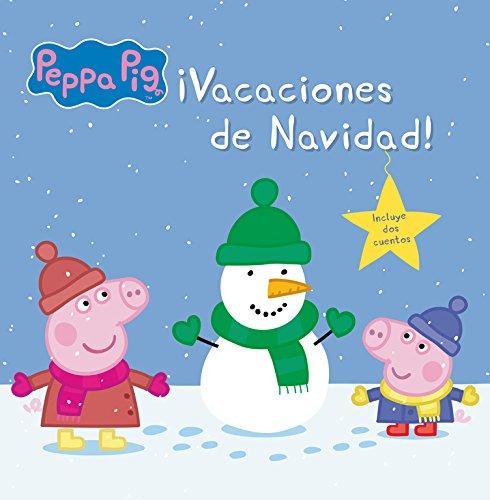 ¡Vacaciones de Navidad! (Peppa Pig. Primeras lecturas)