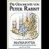 Beatrix Potter: Die Geschichte von Peter Rabbit (illustriert) (Beatrix Potter Serie, Band 1)
