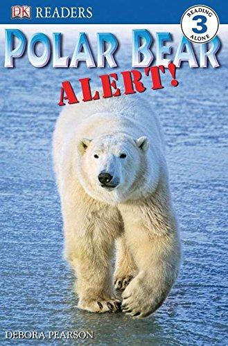 DK Readers L3: Polar Bear Alert! (Dk Readers: Level 3)