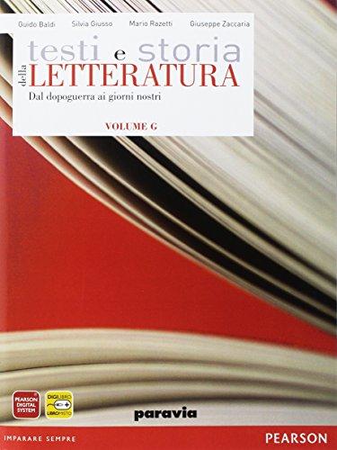 Testi e storia della letteratura. Vol. G: Dal dopoguerra ai giorni nostri. Per le Scuole superiori. Con espansione online