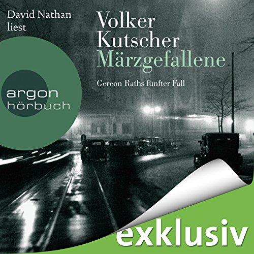 Buchseite und Rezensionen zu 'Märzgefallene (Gereon Rath 5)' von Volker Kutscher