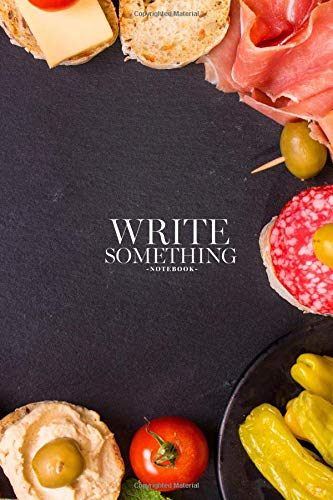 Notebook - Write something: Mix of different snacks and appetizers notebook, Daily Journal, Composition Book Journal, College Ruled Paper, 6 x 9 inches (100sheets) (Sound-mix-board)