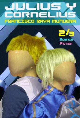 Julius y Cornelius (Mundo Futuro nº 2) por Francisco Raya Munuera