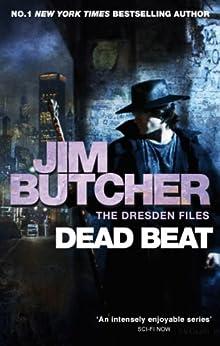 Dead Beat: The Dresden Files, Book Seven (The Dresden Files series 7) by [Butcher, Jim]