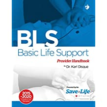 Basic Life Support (BLS) - First Aid Certification Course Kit - Including Practice tests - Review of BLS and detailed instruction of ACLS algorithms - ... on the NHCPS website (English Edition)