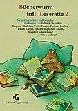 Bücherwurm trifft Leseratte 2: Neue Geschichten und Gedichte für Kinder (Edition Gegenwind) bei Amazon kaufen