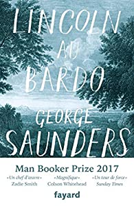 Lincoln au Bardo par George Saunders