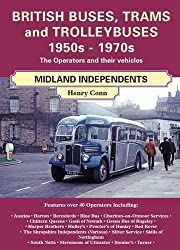 British Buses and Trolleybuses 1950s-1970s: Midland Independents (British Railways Past & Present)