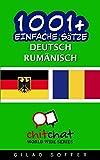 1001+ Einfache Sätze Deutsch - Rumänisch