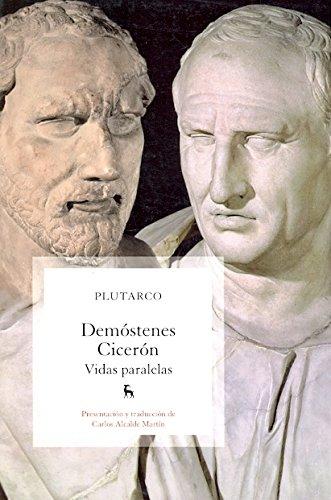 Demóstenes-Cicerón (VARIOS GREDOS) por Plutarco .